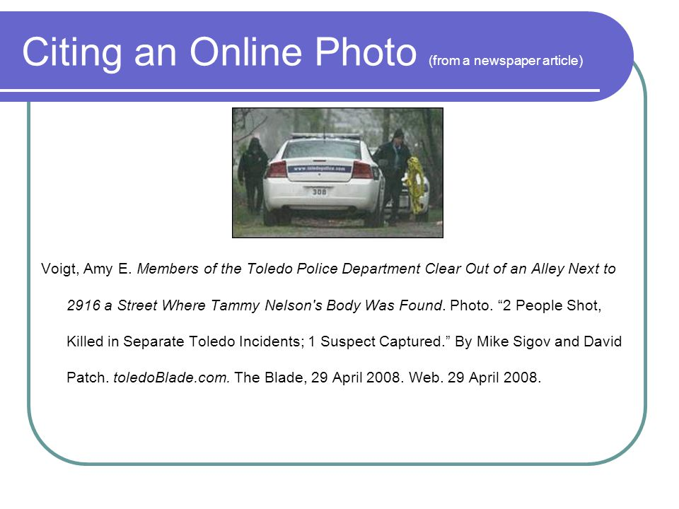 Citing an Online Photo (from a newspaper article) Voigt, Amy E.