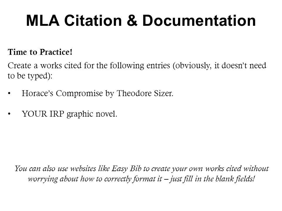 MLA Citation & Documentation Time to Practice.