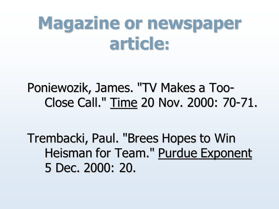 Magazine or newspaper article : Poniewozik, James.