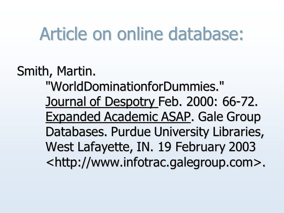 Article on online database: Smith, Martin. WorldDominationforDummies. Journal of Despotry Feb.