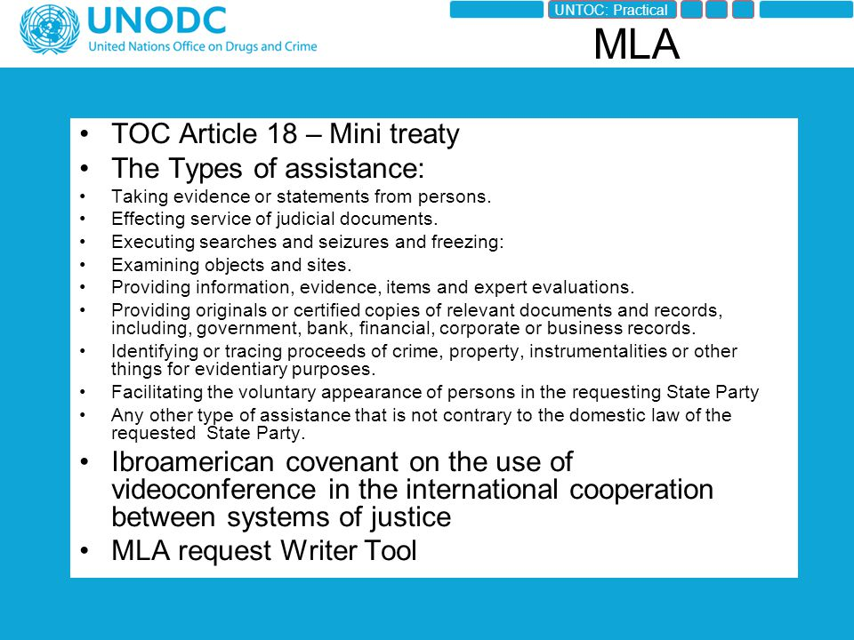 TOC Article 18 – Mini treaty The Types of assistance: Taking evidence or statements from persons.