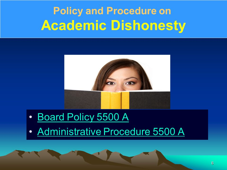 Policy and Procedure on Academic Dishonesty Board Policy 5500 A Administrative Procedure 5500 A 8