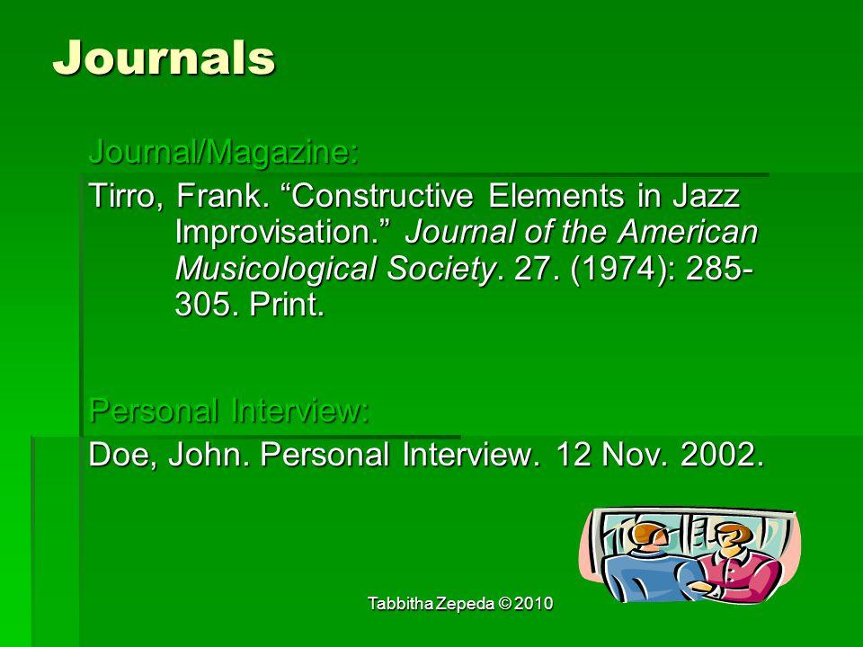 Journals Journal/Magazine: Tirro, Frank.