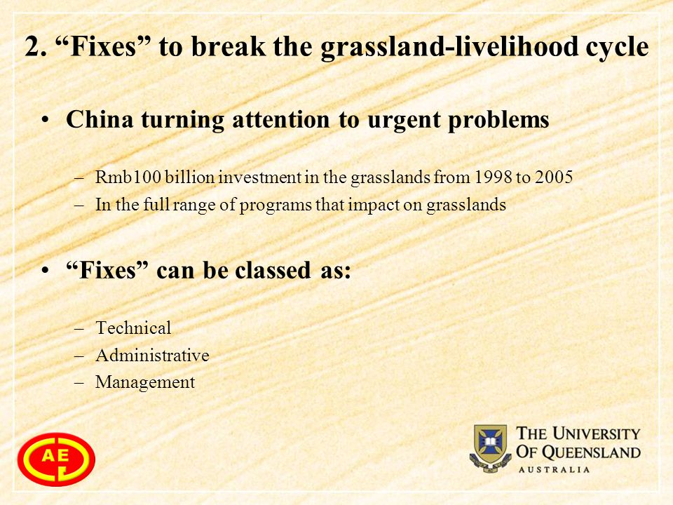 """2. """"Fixes"""" to break the grassland-livelihood cycle China turning attention to urgent problems –Rmb100 billion investment in the grasslands from 1998 t"""