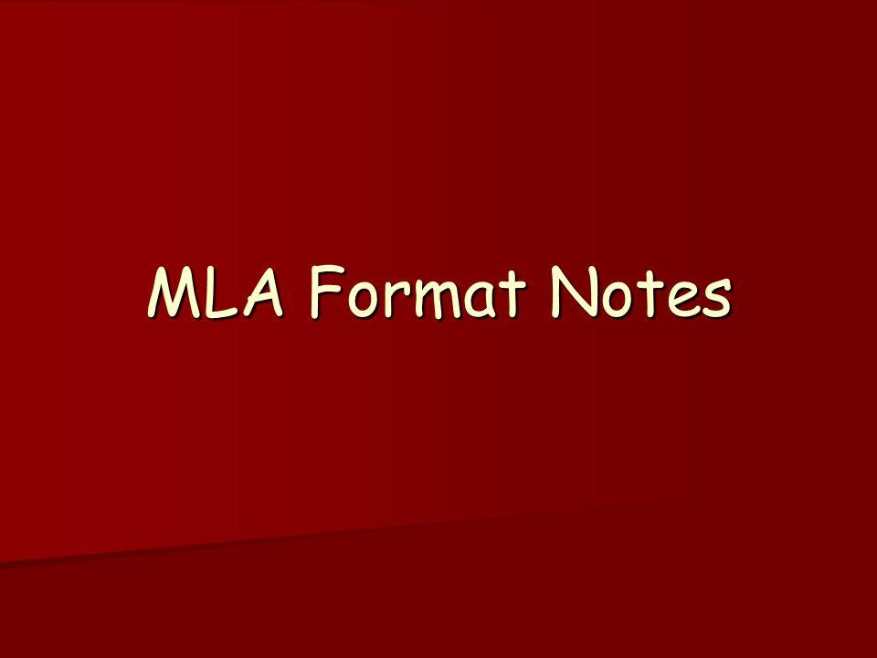 MLA Format Notes
