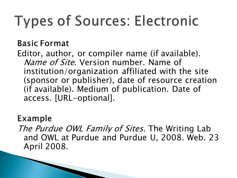 Basic Format Editor, author, or compiler name (if available). Name of Site. Version number. Name of institution/organization affiliated with the site