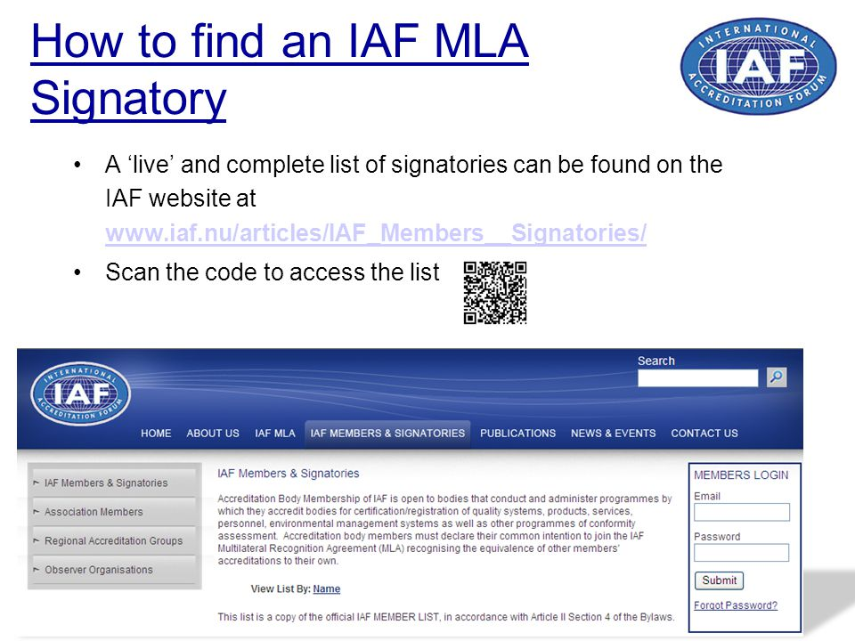 How to find an IAF MLA Signatory A 'live' and complete list of signatories can be found on the IAF website at www.iaf.nu/articles/IAF_Members__Signato