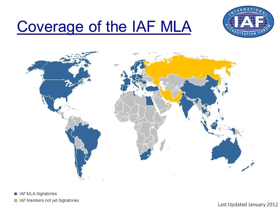 IAF MLA Signatories IAF Members not yet Signatories Coverage of the IAF MLA Last Updated January 2012