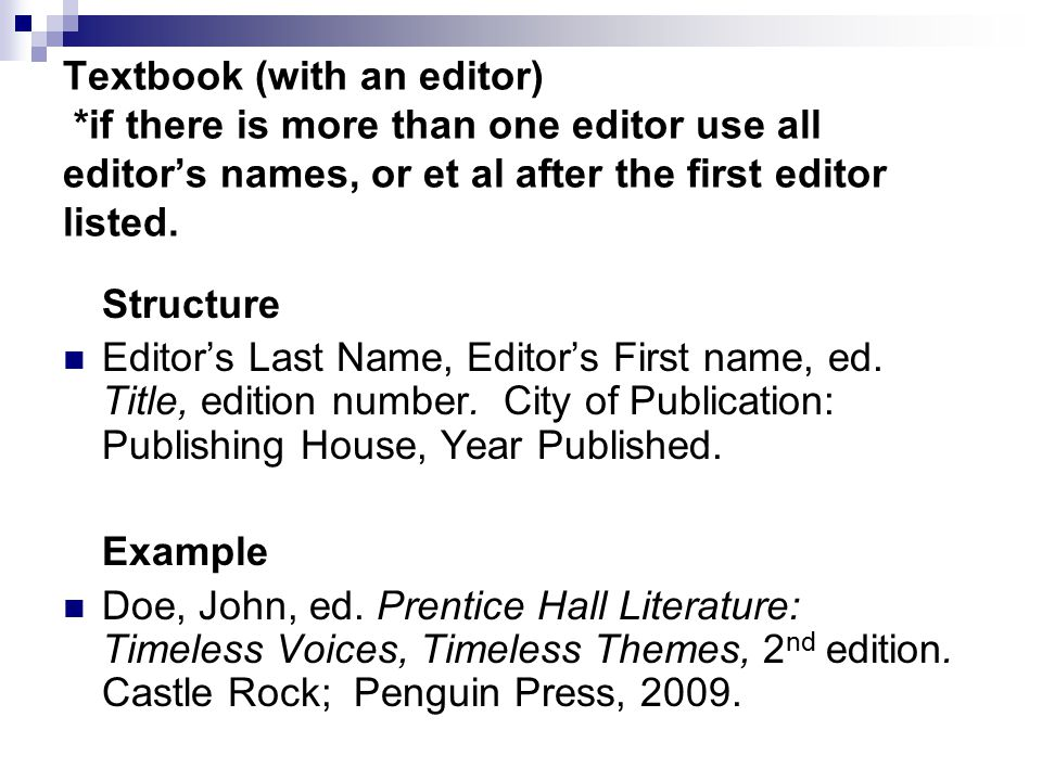 Textbook (with an editor) *if there is more than one editor use all editor's names, or et al after the first editor listed.