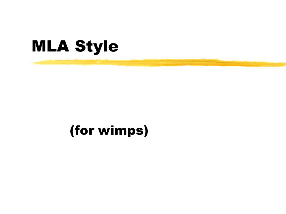 MLA Style (for wimps)