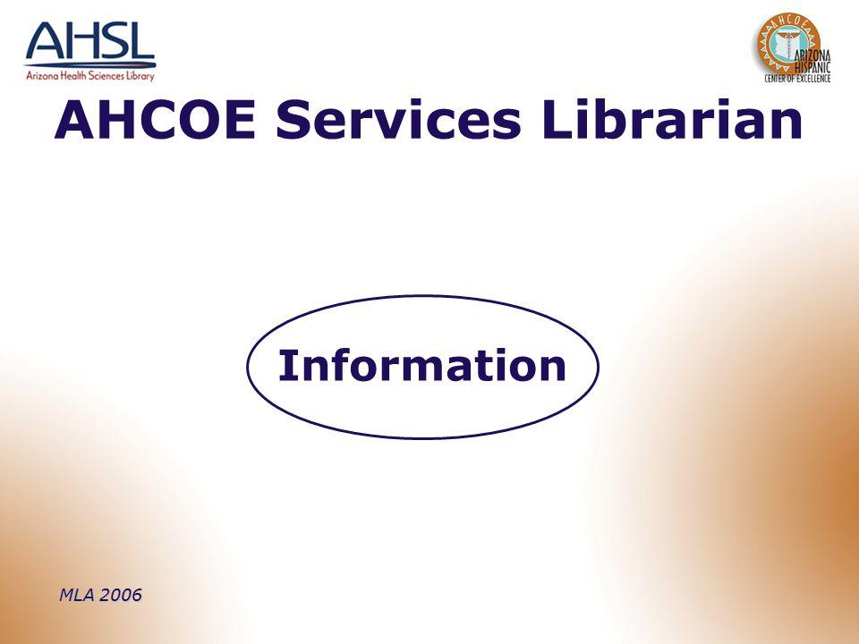 MLA 2006 AHCOE Services Librarian Information