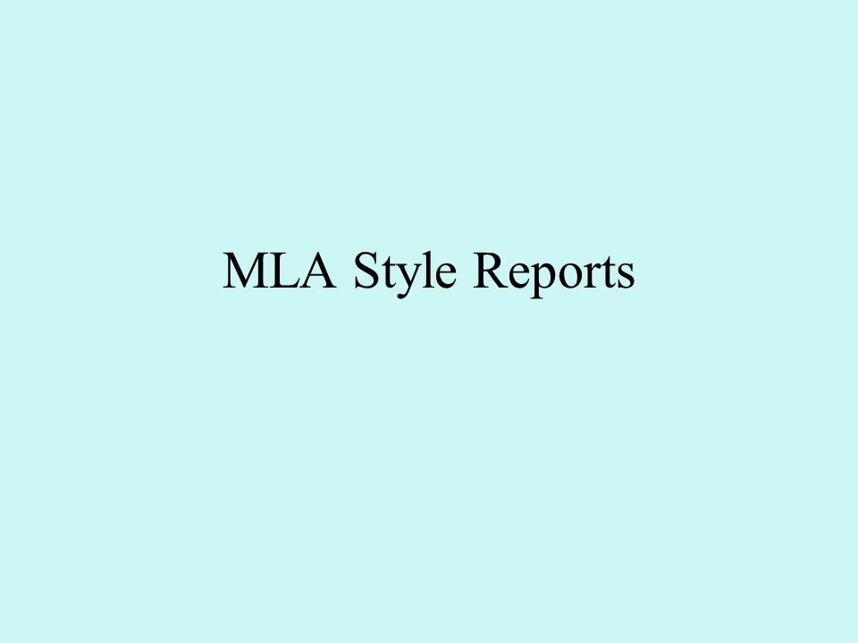 MLA Style Reports
