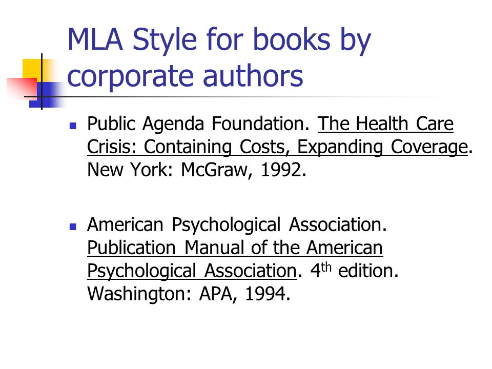 MLA Style for books by corporate authors Public Agenda Foundation.