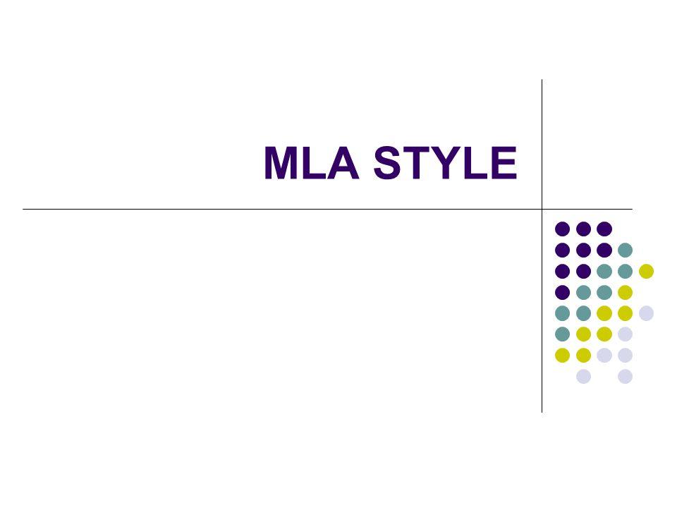 MLA STYLE