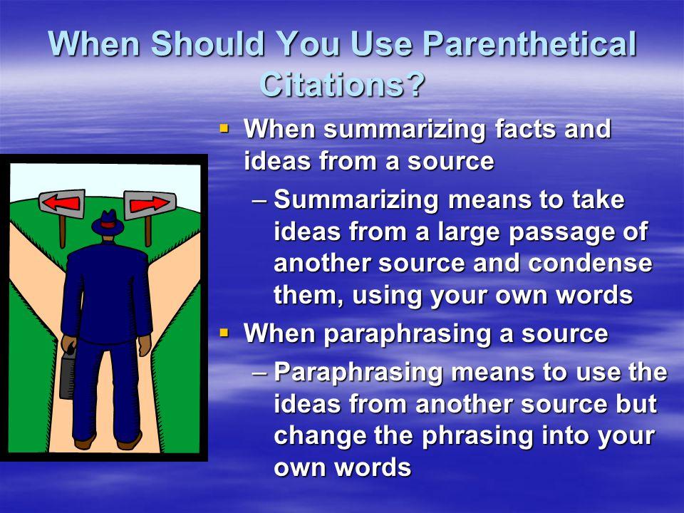 When Should You Use Parenthetical Citations.