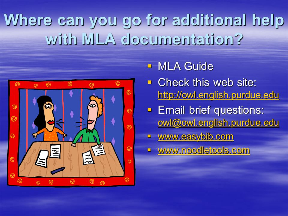 There are many different combinations and variations within MLA citation format.
