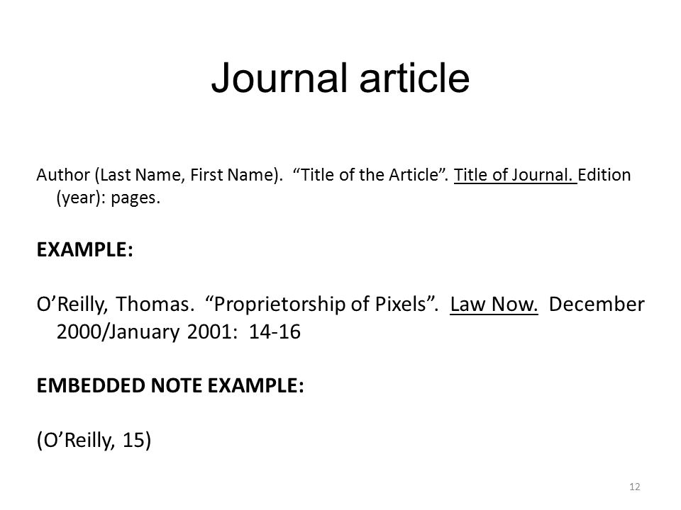 Journal article Author (Last Name, First Name). Title of the Article .