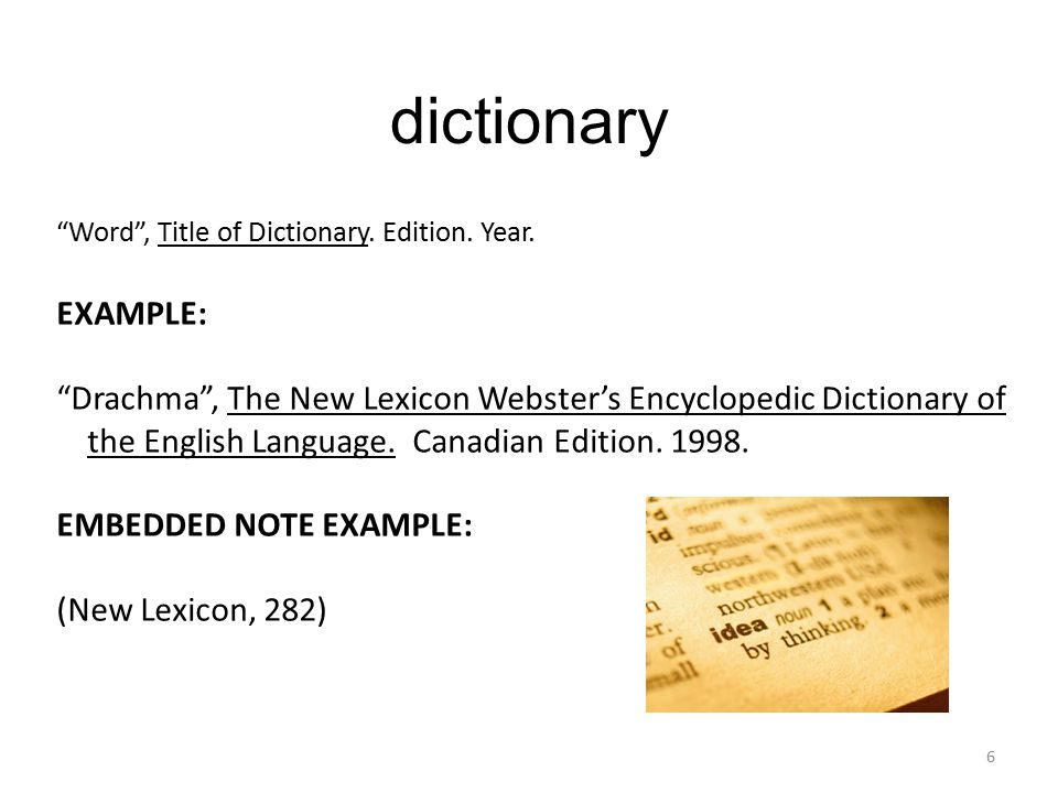 dictionary Word , Title of Dictionary. Edition. Year.
