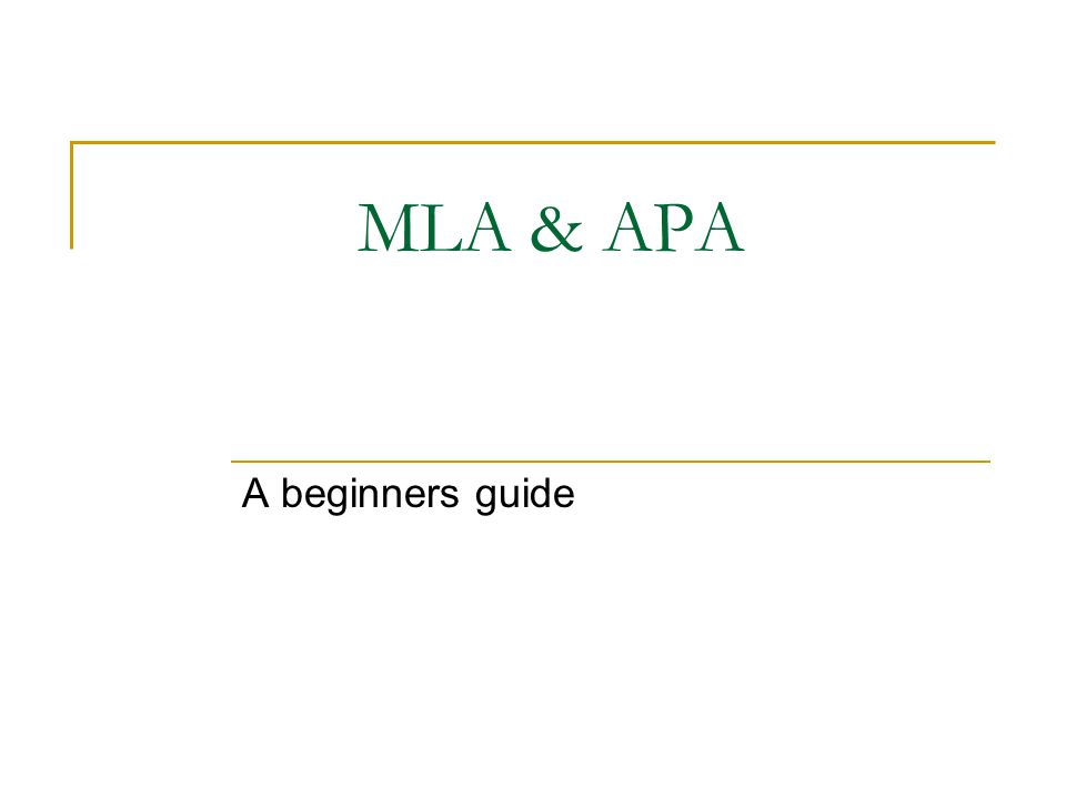 MLA & APA A beginners guide
