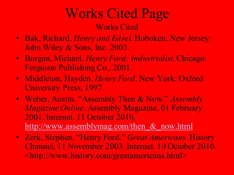 Works Cited Page Works Cited Bak, Richard. Henry and Edsel.