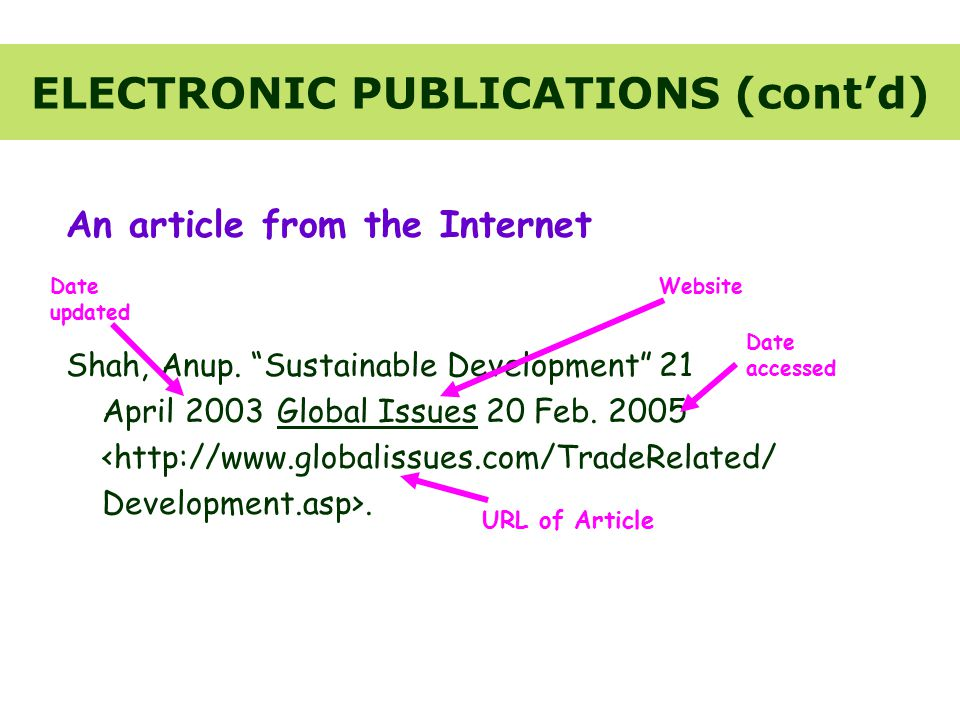 ELECTRONIC PUBLICATIONS (cont'd) An article from the Internet Shah, Anup.