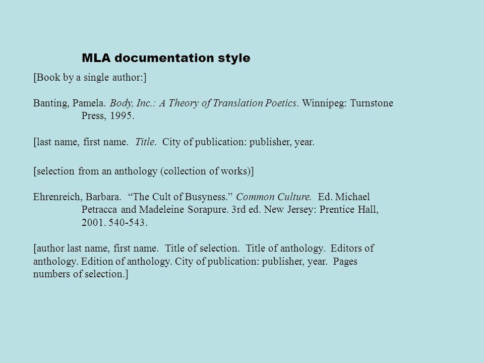 MLA documentation style [Book by a single author:] Banting, Pamela.