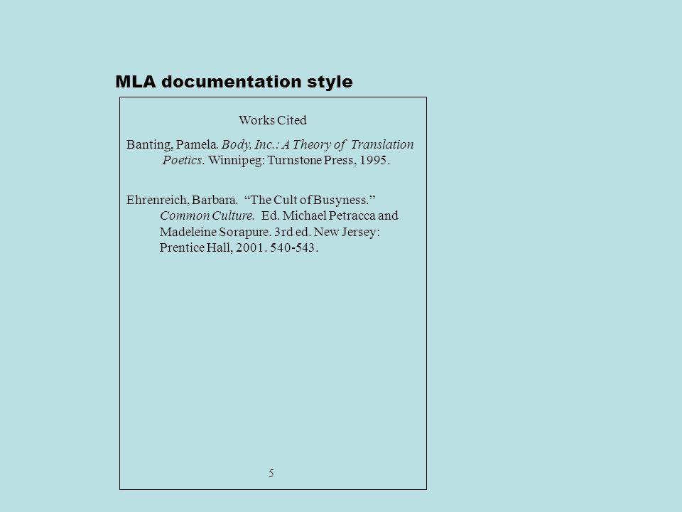 MLA documentation style Works Cited Banting, Pamela.