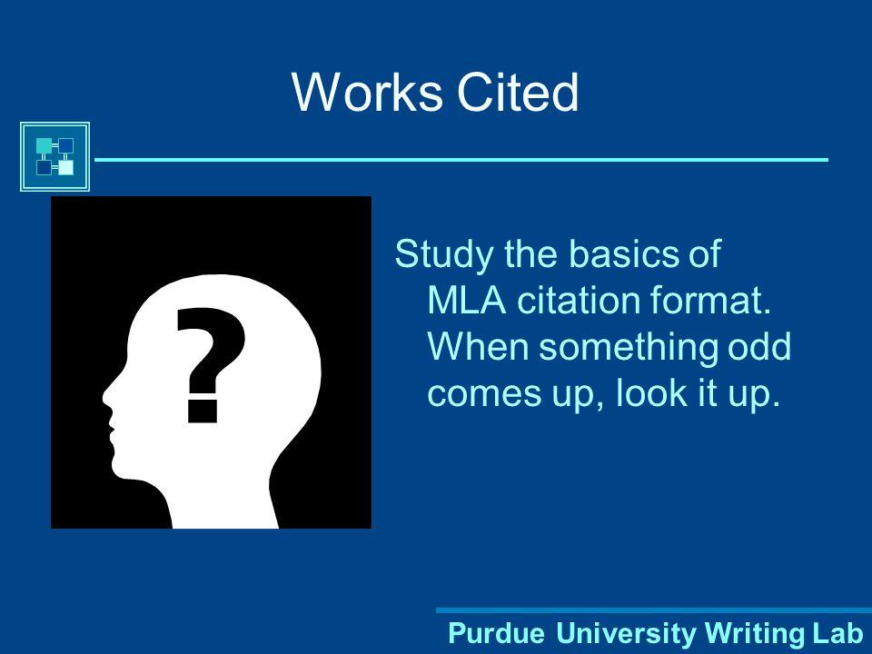 Purdue University Writing Lab Works Cited: Format Database Author.
