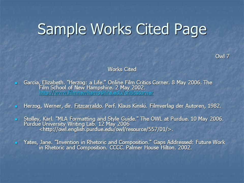 Sample Works Cited Page Owl 7 Owl 7 Works Cited Garcia, Elizabeth.