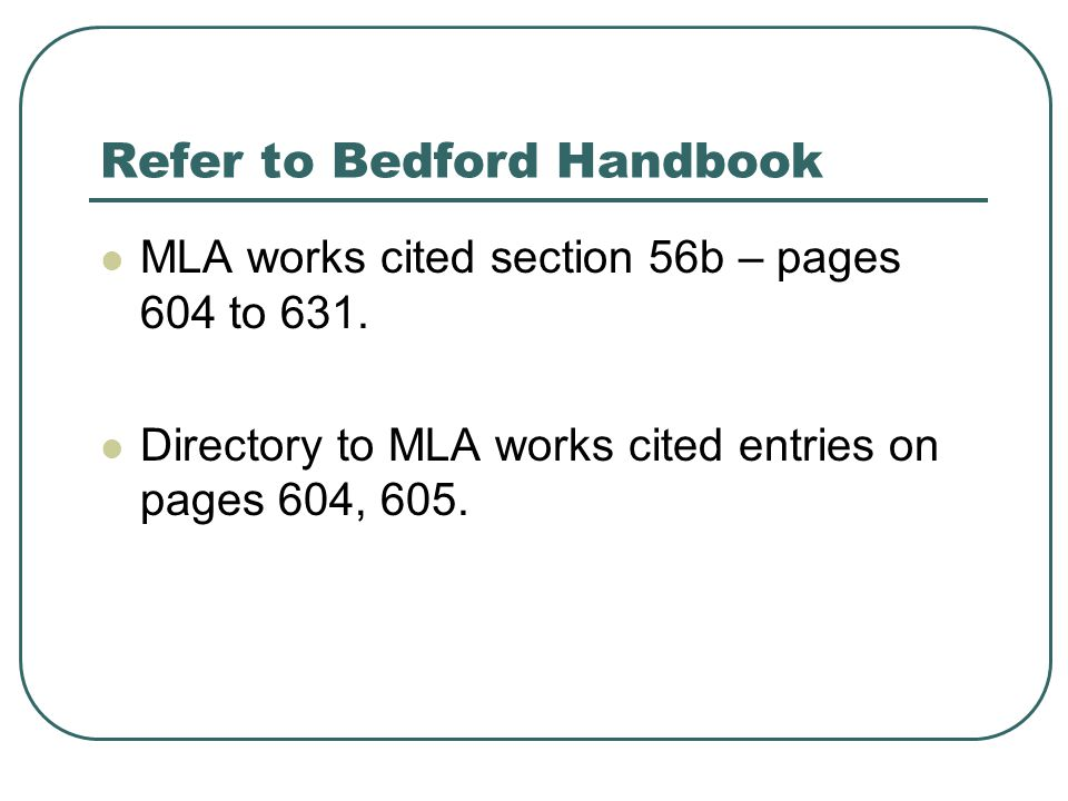 MLA works cited General guidelines for listing authors