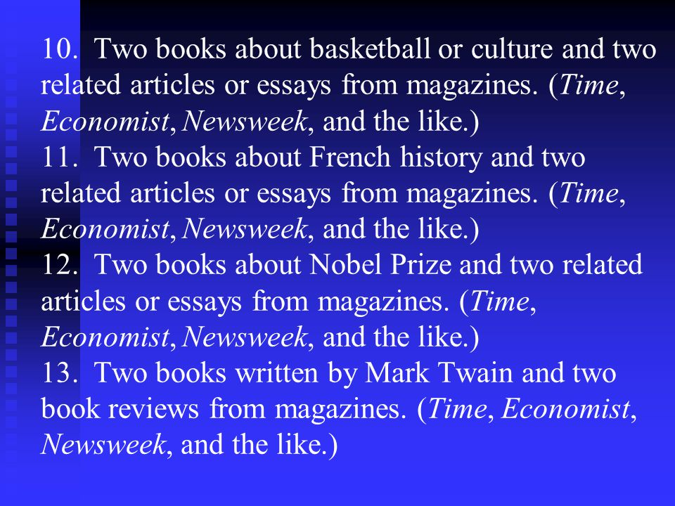 10. Two books about basketball or culture and two related articles or essays from magazines.
