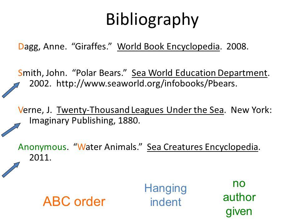 Bibliography Dagg, Anne. Giraffes. World Book Encyclopedia.