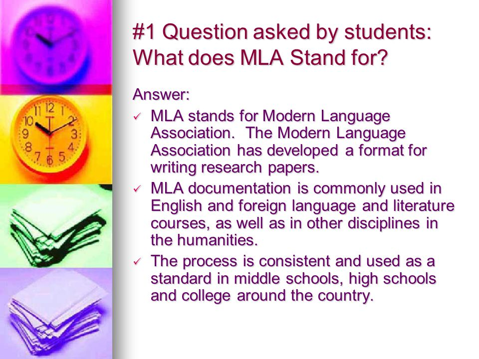 MLA What???? Presented by the 6-8 th Grade ELA Teachers