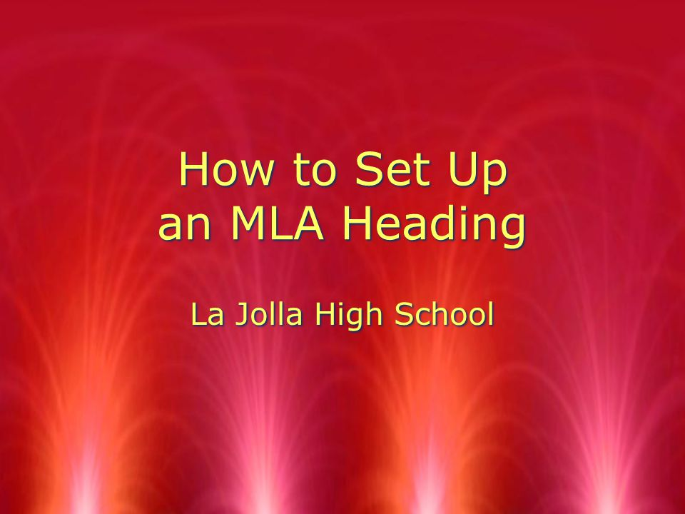 How to Set Up an MLA Heading La Jolla High School