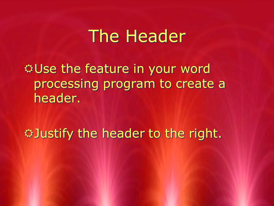 Create a Header RA header is different than a heading.
