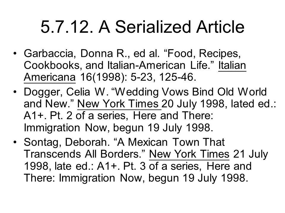 5.7.12. A Serialized Article Garbaccia, Donna R., ed al.