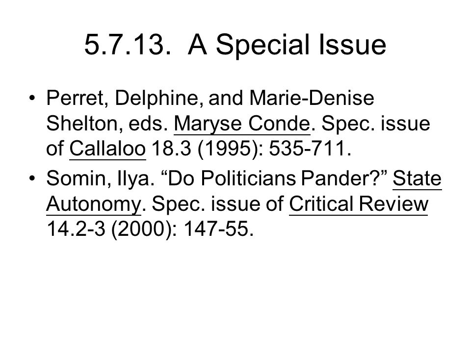5.7.13. A Special Issue Perret, Delphine, and Marie-Denise Shelton, eds.