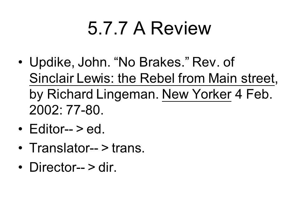 5.7.7 A Review Updike, John. No Brakes. Rev.
