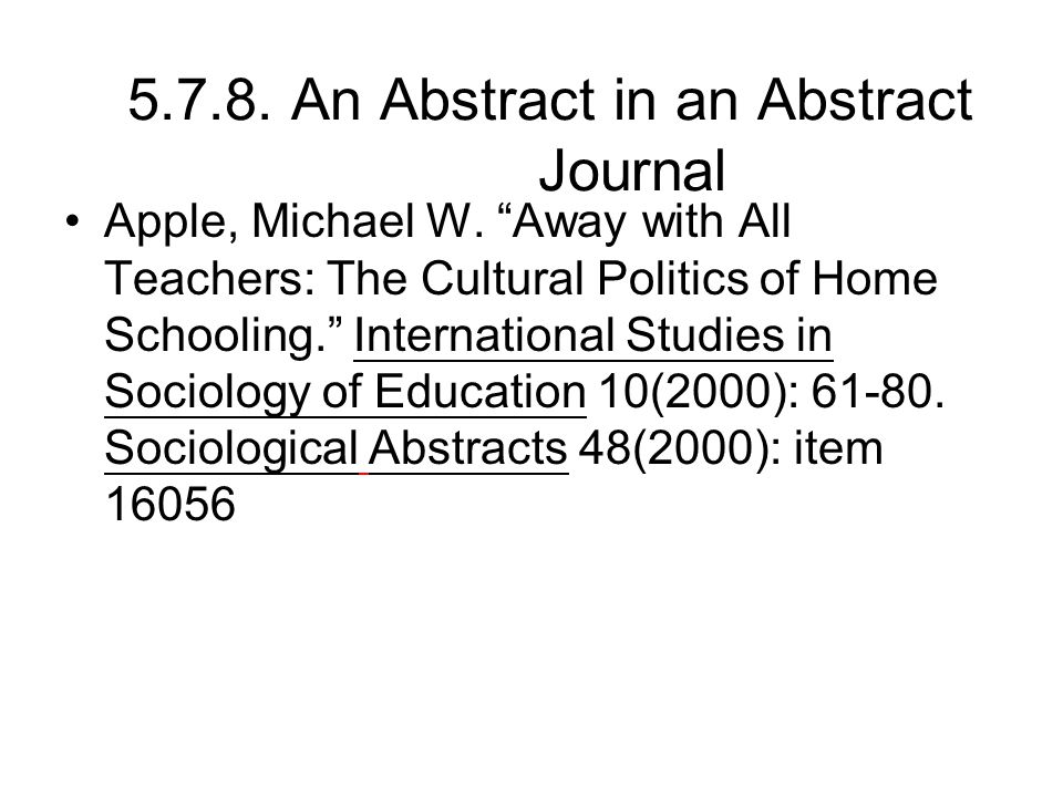 5.7.8. An Abstract in an Abstract Journal Apple, Michael W.