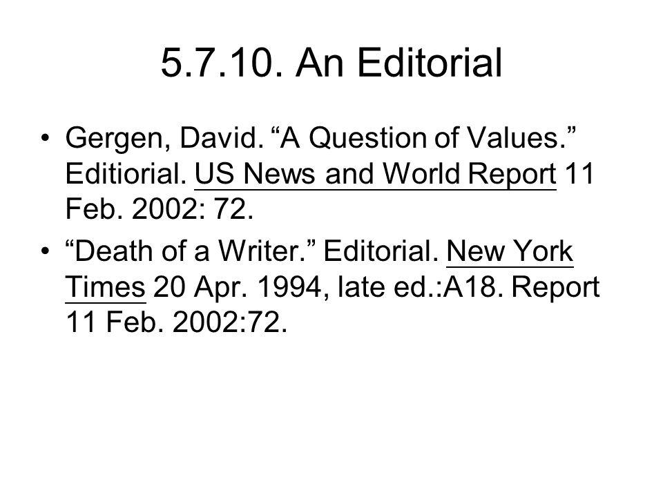 5.7.10. An Editorial Gergen, David. A Question of Values. Editiorial.