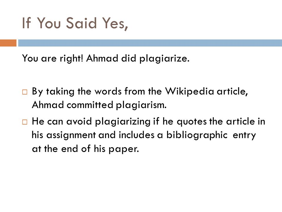 You are right. Ahmad did plagiarize.