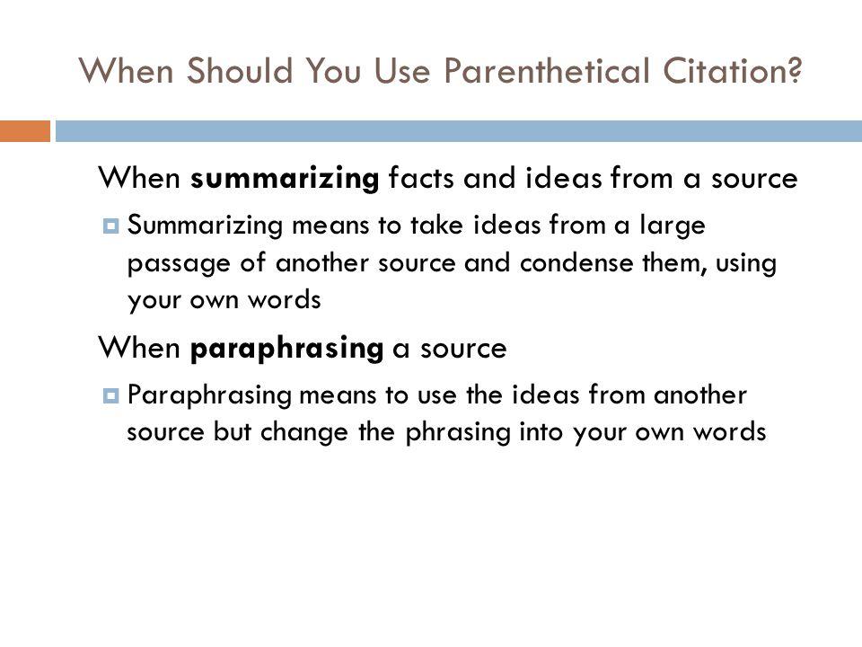 When Should You Use Parenthetical Citation.