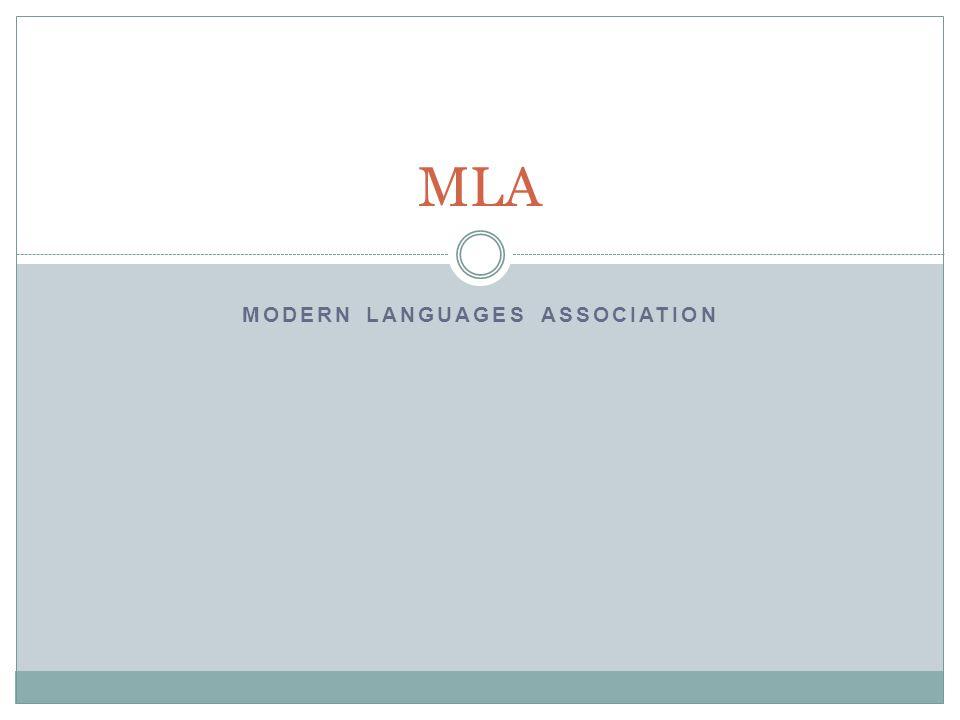 MODERN LANGUAGES ASSOCIATION MLA