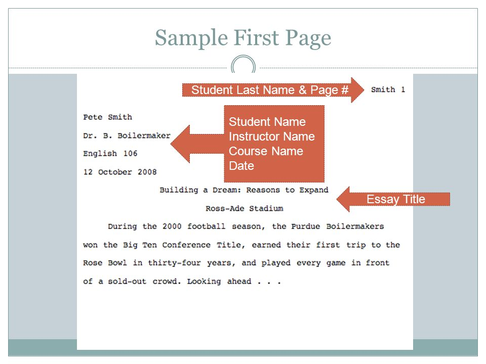 Sample First Page Student Name Instructor Name Course Name Date Student Last Name & Page # Essay Title