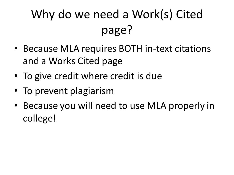 Why do we need a Work(s) Cited page.