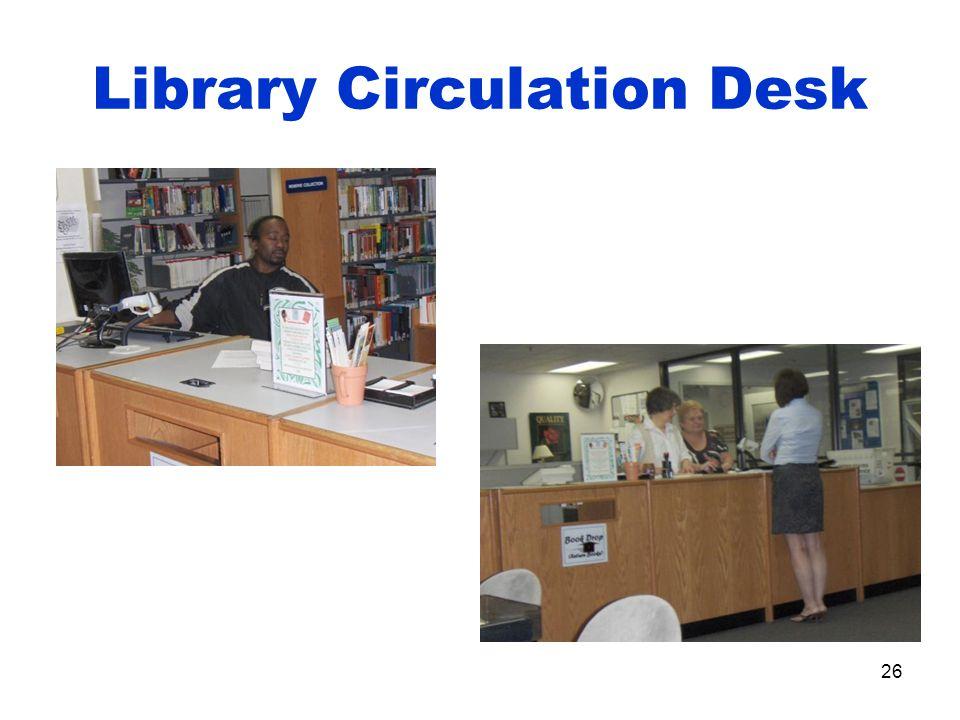26 Library Circulation Desk