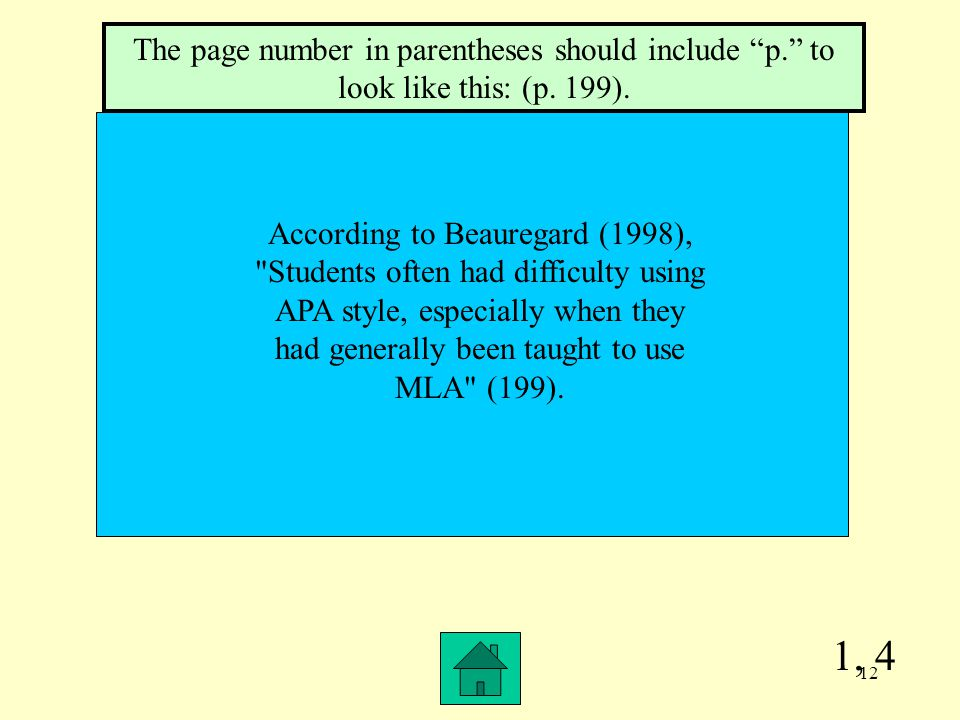 1, 4 The page number in parentheses should include p. to look like this: (p.