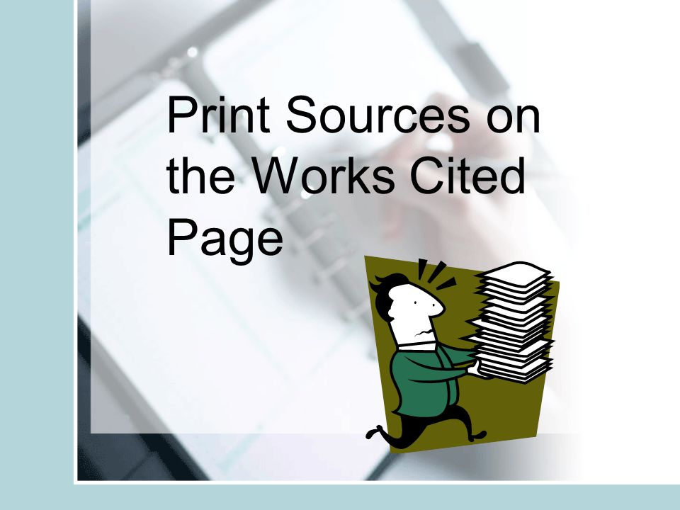Print Sources on the Works Cited Page