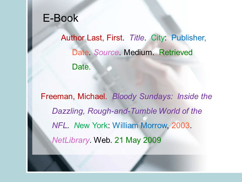 E-Book Author Last, First. Title. City: Publisher, Date.
