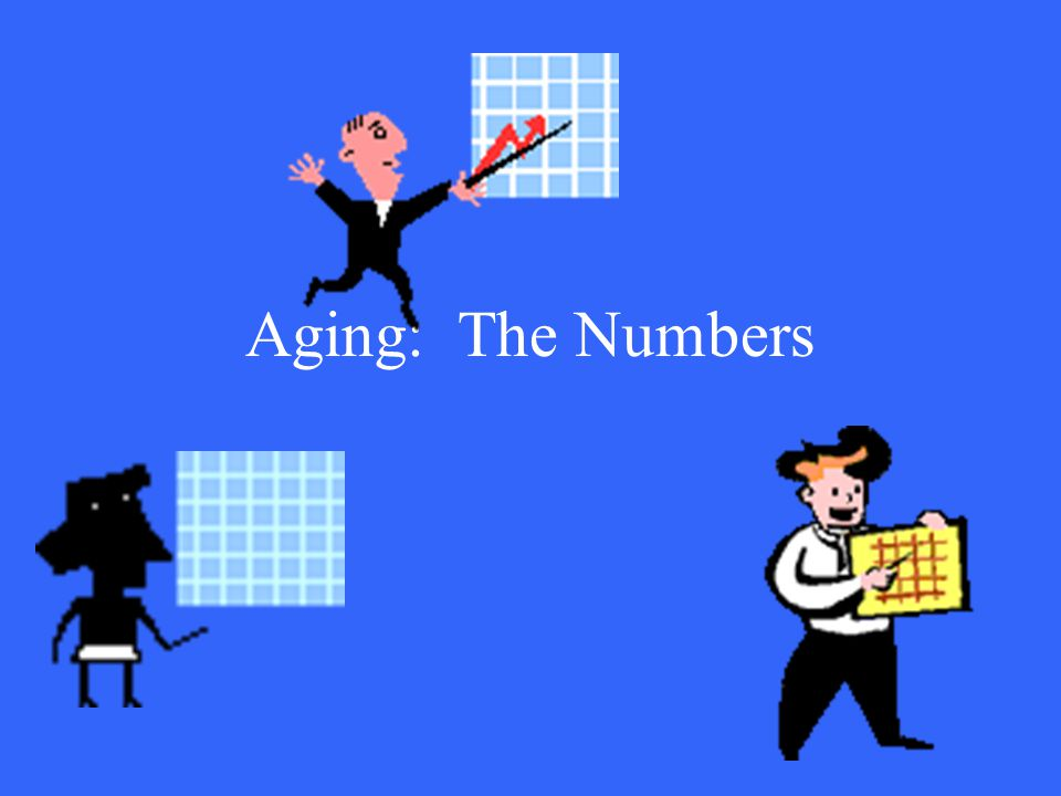 Aging: The Numbers